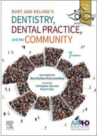 Burt and Eklund's Dentistry, Dental Practice, and the Community 7th Edition2020 دندانپزشکی و جامعه