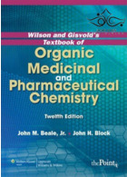 Wilson and Gisvold's Textbook of Organic Medicinal and Pharmaceutical Chemistry, Twelfth Edition2010  درسی شیمی آلی دارویی و دارویی ویلسون و گیسولد