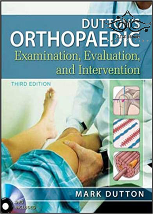 Dutton's Orthopaedic Examination Evaluation and Intervention, 3rd Edition2012 معاینه ، ارزیابی و مداخله ارتوپدی داتون