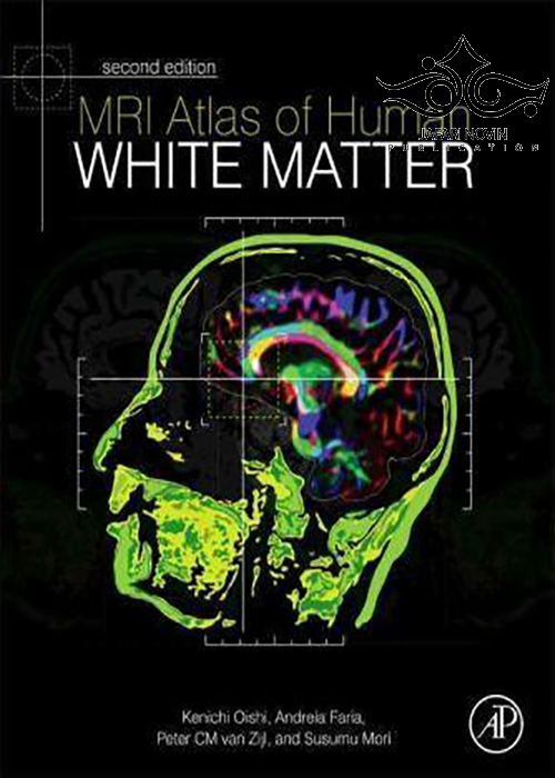 MRI Atlas of Human White Matter, 2nd Edition2010 اطلس ماده سفید انسان