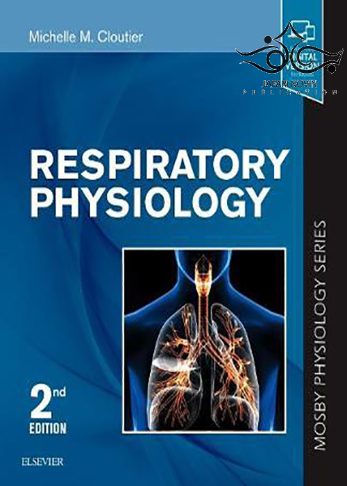 Respiratory Physiology: Mosby Physiology Series 2nd Edition2018 سری فیزیولوژی تنفسی