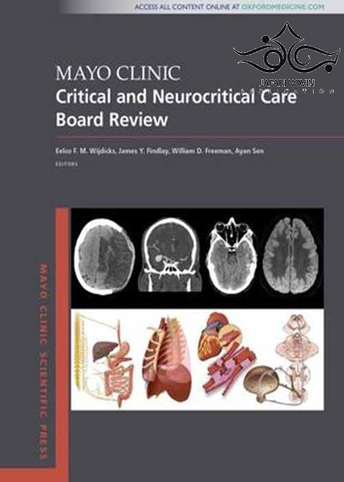 Mayo Clinic Critical and Neurocritical Care Board Review (Mayo Clinic Scientific Press) 1st Edition