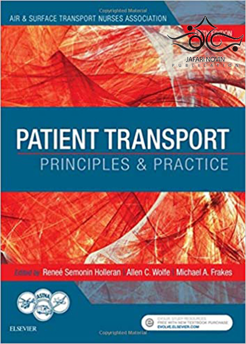 Patient Transport: Principles and Practice 5th Edition2017 حمل و نقل بیمار: اصول و عملکرد