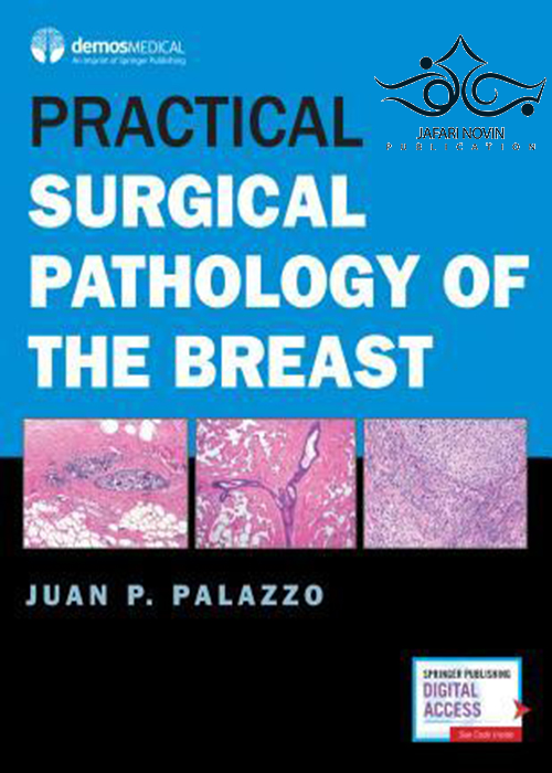 Practical Surgical Pathology of the Breast2018 آسیب شناسی عملی جراحی پستان