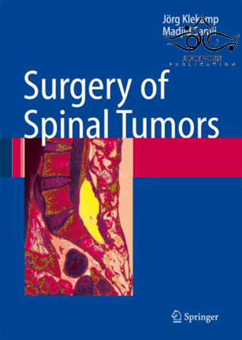 Surgery of Spinal Tumors2011 جراحی تومورهای ستون فقرات
