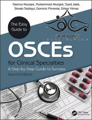 The Easy Guide to OSCEs for Specialties, 2nd Edition2017 راهنمای آسان برای OSCEs برای تخصص ها