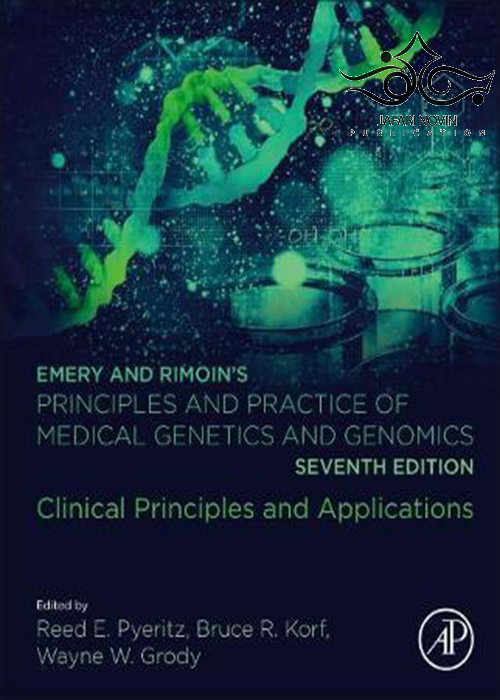 Emery and Rimoin's Principles and Practice of Medical Genetics and Genomics 7th Edition2018 اصول و عملکرد ژنتیک پزشکی و ژنومیک